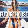 Best Future House Summer Music Mix 2016 byCrunkz