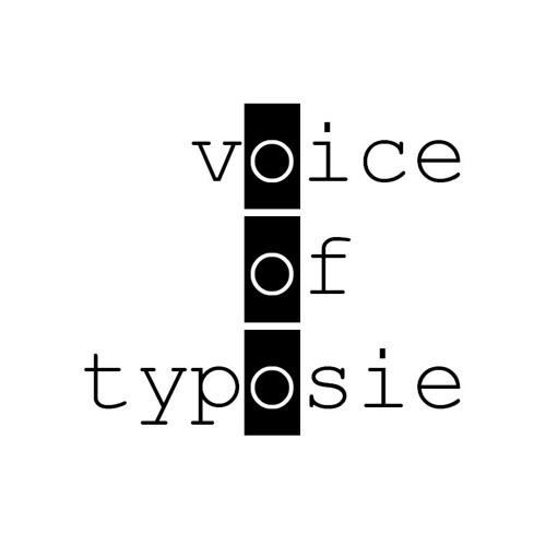 voice of typosie