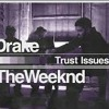 Trust Issues ft. Weeknd