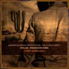 Mandragora & Groovaholik - Wild Wild West (RollinG, MonoMakers Remix)[FREE DOWNLOAD]
