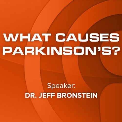 13 What Causes Parkinson's?