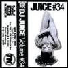 DJ Juice: Volume 34 (Side A)