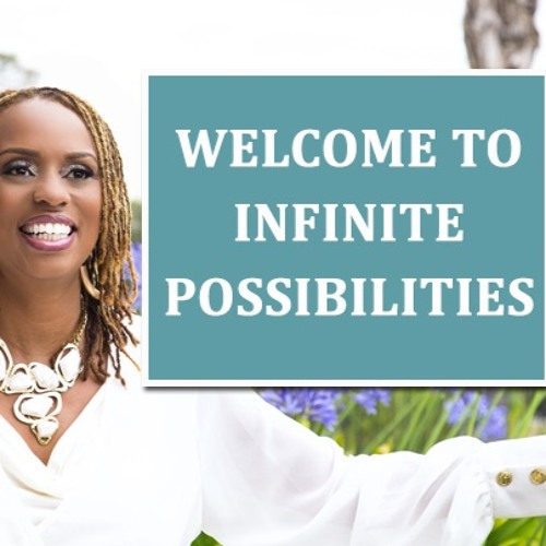 Welcome To Infinite Possibilities