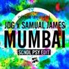 Mumbai (SCNDL Psy Edit) [FREE-DOWNLOAD]
