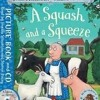 A Squash And A Squeeze Song