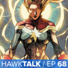 Captain Marvel Movie and Justice League Movie! Superman in TV! | HawkTalk Ep. 68