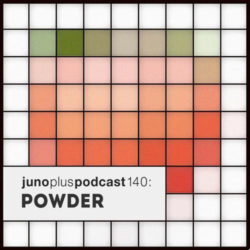 Juno Plus Podcast 140: Powder