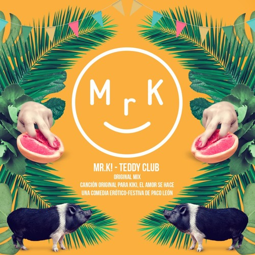 Mr.K! - Teddy Club (Original Mix)