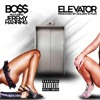BO$$ - UP AND DOWN (ELEVATOR)