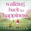 WALKING BACK TO HAPPINESS by Lucy Dillon - audiobook extract