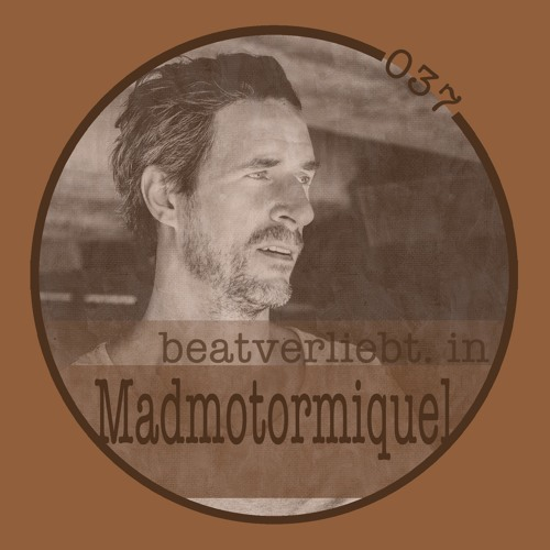 beatverliebt. in Madmotormiquel | 037
