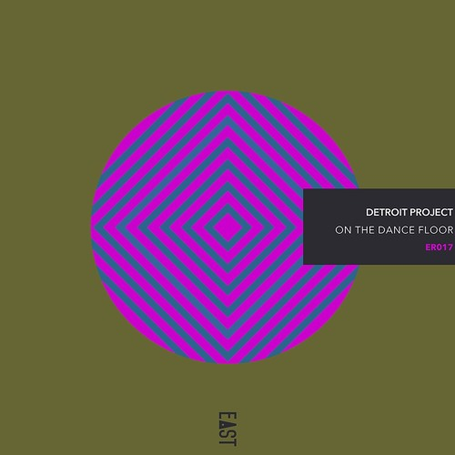 Detroit Project - On the Dance Floor [Snippets] - ER017