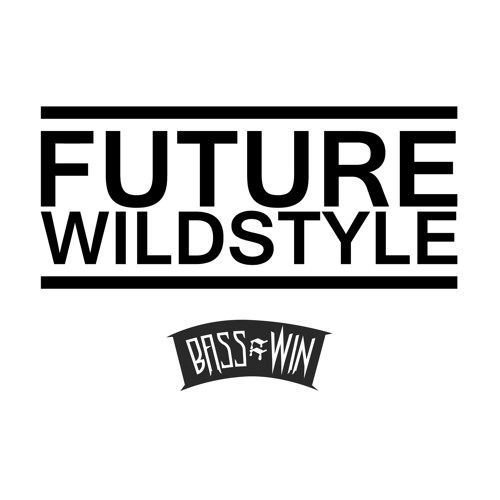 Future Wildstyle - Hyper Vibes EP [Bass=Win] OUT NOW