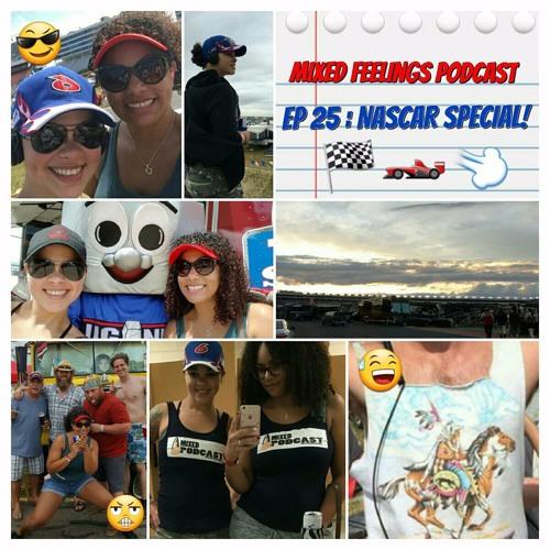 MFP Episode 25 - NASCAR Special!