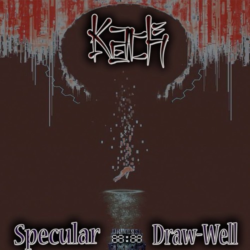 Kach - Specular Draw - Well (Now On Beatport 17.07 at other)