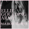 Ellie Goulding - Army (MABOR Remix)
