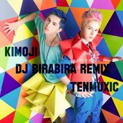 拾音社 TENMUXIC - Kimoji [粵語版](DJ BIRABIRA Remix)