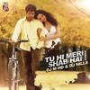 Tu Hi Meri Shab Hai Remix  ( DJ M HD & DJ Nills )