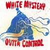 White Mystery - Best Friend Mp3