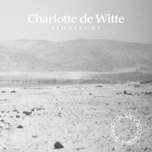 CHARLOTTE DE WITTE - SEHNSUCHT EP [TURBO RECORDINGS]