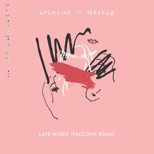 GoldLink - Late Night (Ft. Masego) (Falcons Remix)
