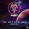 You Only Live Once (Beretta) - F4ST & Dj Miller
