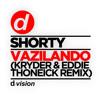Shorty - Vazilando (Kryder & Eddie Thoneick Remix) [OUT NOW]