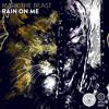 Mark The Beast - Rain On Me