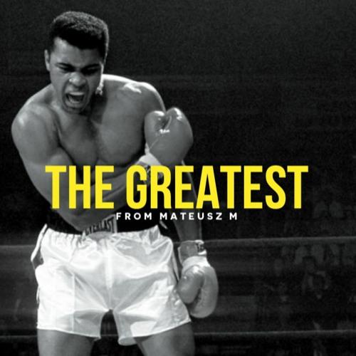 The Greatest - Muhammad Ali Inspirational Video