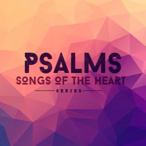 """Psalm 103 """"Remember His Benefits"""" [11.23.2014]"""