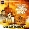 Deejay Hardyz - Veera Mannan Remix ( No Entry Jack )