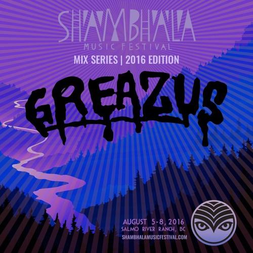 Shambhala Mix Series 2016 - GREAZUS