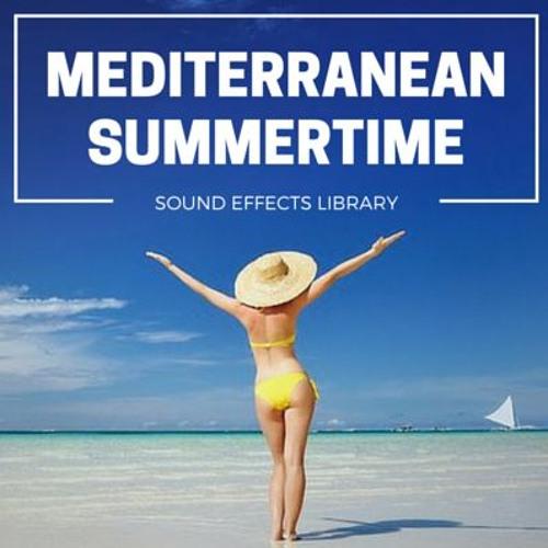 Mediterranean Summertime - Audio Promo [SFX Library]