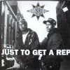 Gangstarr - Just To Get A Rep (The Miracle Remix)