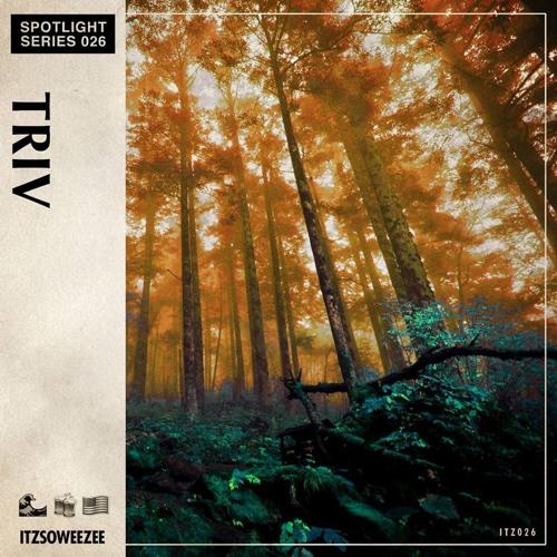 ITZSOWEEZEE Spotlight Series: Triv