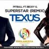 Pitbull - Superstar ft. Becky G (Texus - Copa America 2016)