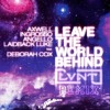 Leave The World Behind (LVNT Remix)