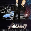 Wild Speed Sky Mission (Fast & Furious 7) DJ-YUЯ!ᗩ MIX
