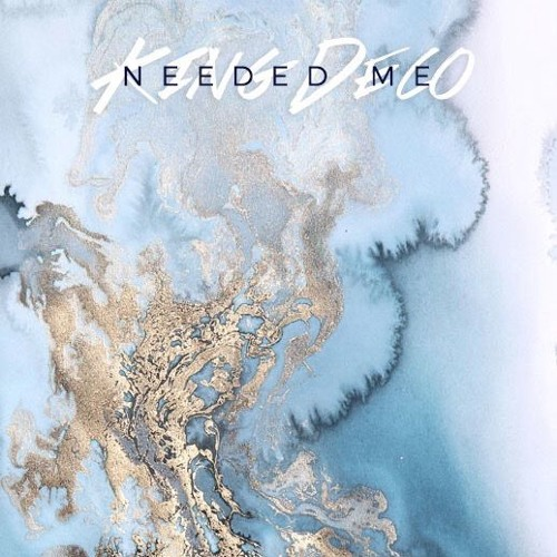 Needed Me (Prod. by New Immunity & Dulsae)
