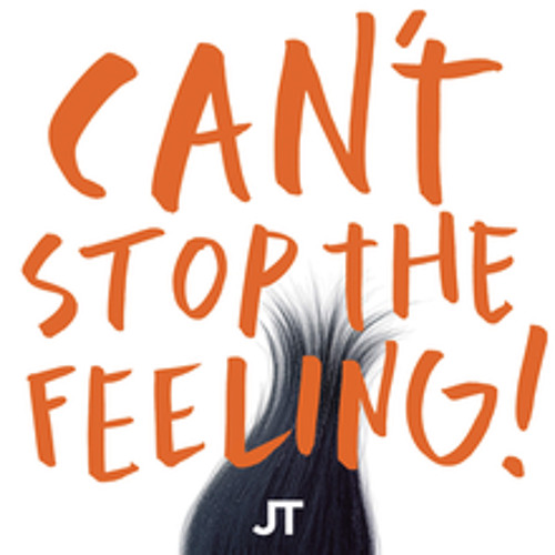 CAN'T STOP THE FEELING! (From DreamWorks Animation's