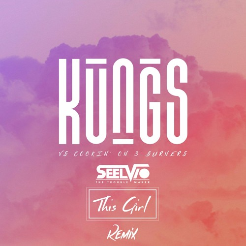 Kungs - This Girl (Seelvio Remix) PREVIEW