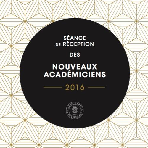 Séance de réception des nouveaux Académiciens 2016 - Ouverture