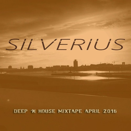 Deep 'n House Mixtape April 2016
