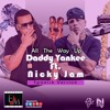 Daddy Yankee Ft. Nicky Jam - All The Way Up (Spanish Version)