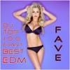 Fave (EDC Las Vegas DJs Dance & EDM Free Download June 2016) - Greg Sletteland