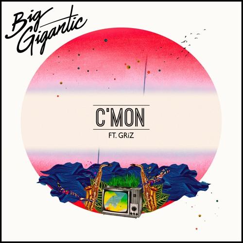 C'mon (Feat. GRiZ)