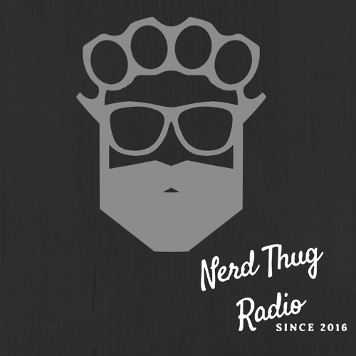 Nerd Thug Radio - Mondays from 1pm-3pm on irlonestar.com and Conroe's FM 104.5/106.1