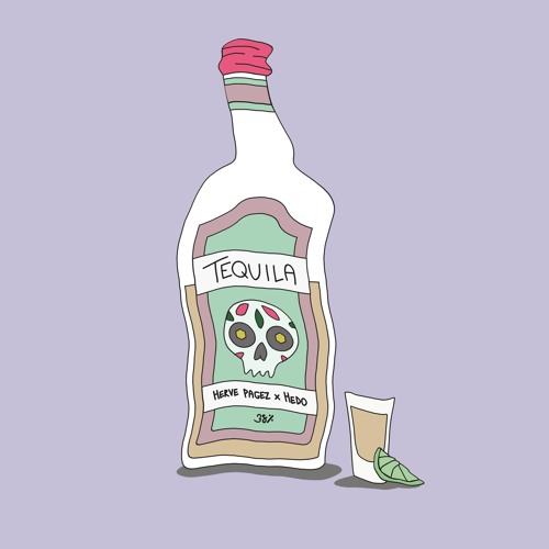 Herve Pagez x Hedo - Tequila (Original Mix)