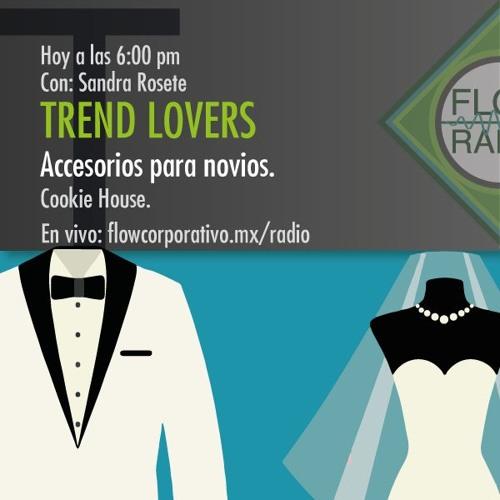 Trend Lovers 034 - Accesorios para novios / Cookie House.