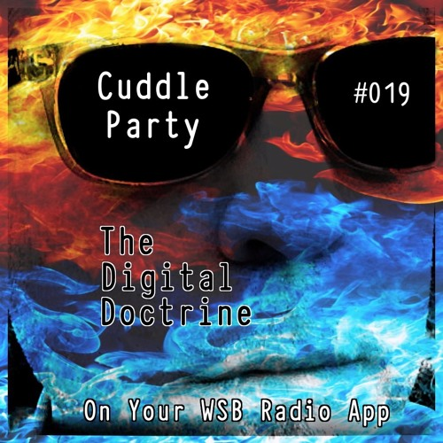 The Digital Doctrine #019 - Cuddle Party